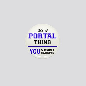It's PORTAL thing, you wouldn't unders Mini Button