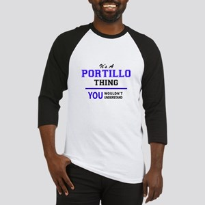 It's PORTILLO thing, you wouldn't Baseball Jersey