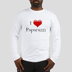 I Love Paparazzi Long Sleeve T-Shirt