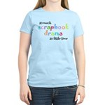 So little time Women's Light T-Shirt