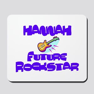 Hannah - Future Rock Star Mousepad