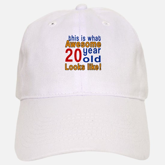This Is What Awesome 20 Year Old Looks Like Baseball Baseball Cap