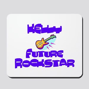 Kelly - Future Rock Star Mousepad