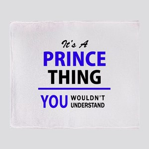 It's PRINCE thing, you wouldn't unde Throw Blanket