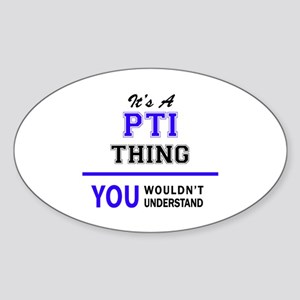 It's PTI thing, you wouldn't understand Sticker