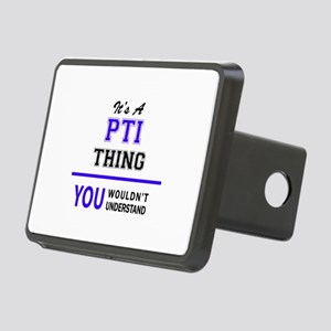 It's PTI thing, you wouldn Rectangular Hitch Cover