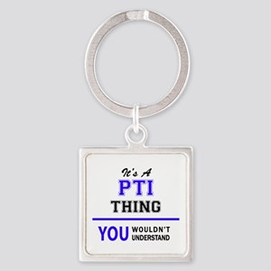 It's PTI thing, you wouldn't understand Keychains