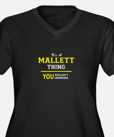 MALLETT thing, you wouldn't unde Plus Size T-Shirt