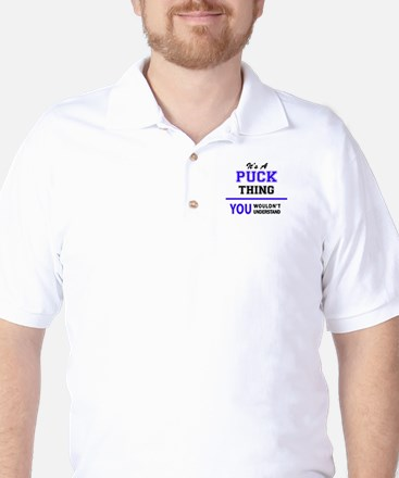 It's PUCK thing, you wouldn't understan Golf Shirt