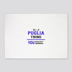 It's PUGLIA thing, you wouldn't und 5'x7'Area Rug