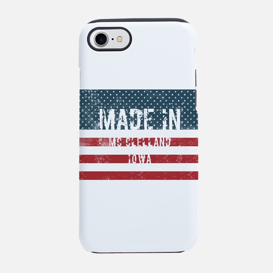 Made in Mc Clelland, Iowa iPhone 8/7 Tough Case