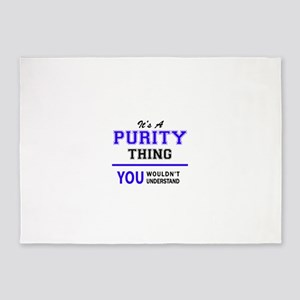 It's PURITY thing, you wouldn't und 5'x7'Area Rug