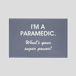 I'M A PARAMEDIC... Magnets