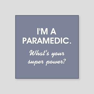 I'M A PARAMEDIC... Sticker