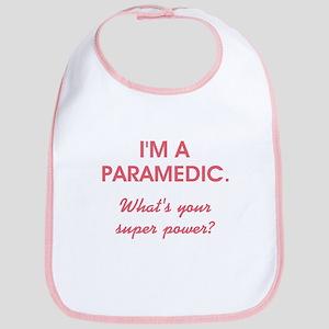I'M A PARAMEDIC... Bib