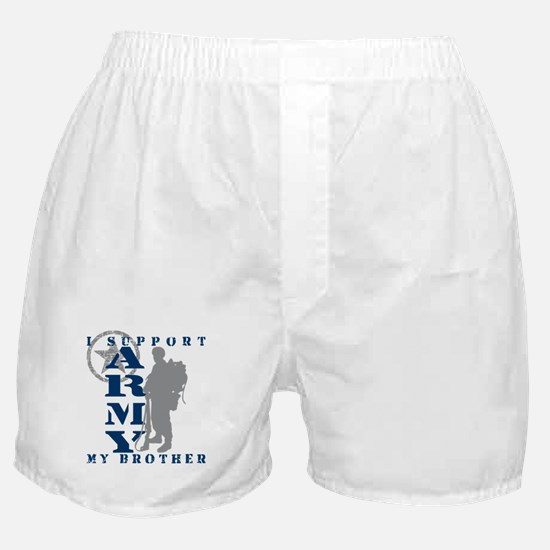 I Support My Bro 2 - ARMY Boxer Shorts