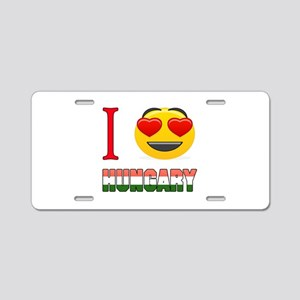 I love Hungary Aluminum License Plate