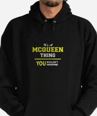 MCQUEEN thing, you wouldn't understa Hoodie (dark)
