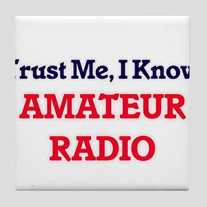 Trust Me, I know Amateur Radio Tile Coaster