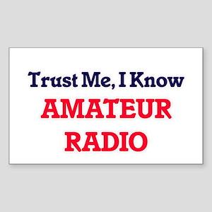 Trust Me, I know Amateur Radio Sticker