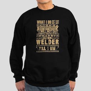 I'm A Welder Shirt Sweatshirt