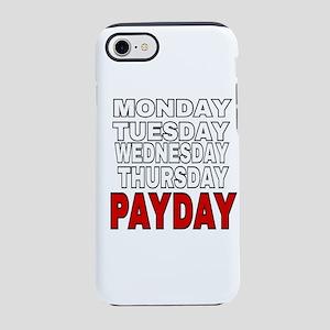 MONDAY TUESDAY WEDNESDAY THU iPhone 8/7 Tough Case