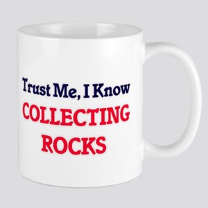 Trust Me, I know Collecting Rocks Mugs
