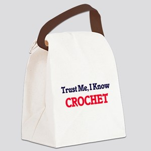 Trust Me, I know Crochet Canvas Lunch Bag