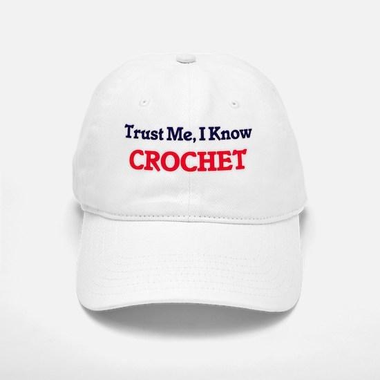 Trust Me, I know Crochet Baseball Baseball Cap