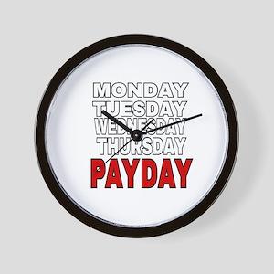 MONDAY TUESDAY WEDNESDAY THURSDAY PAYDA Wall Clock
