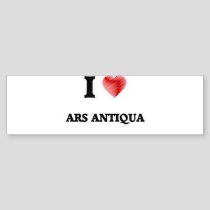 I Love Ars Antiqua Bumper Sticker