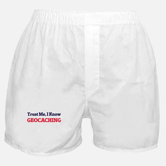 Trust Me, I know Geocaching Boxer Shorts