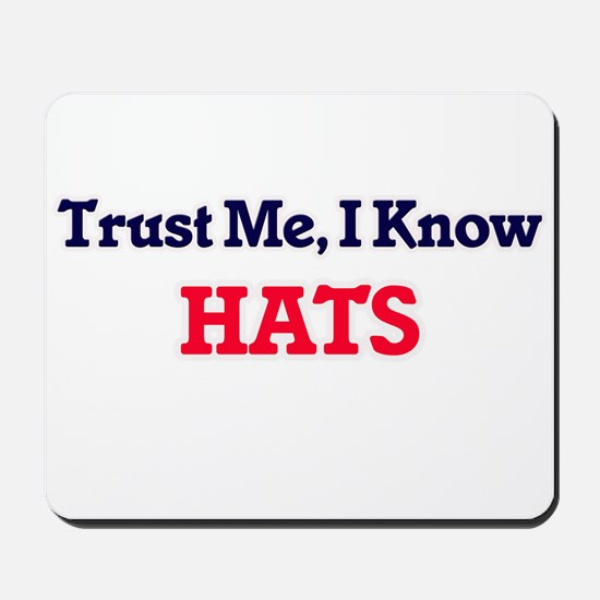 Trust Me, I know Hats Mousepad