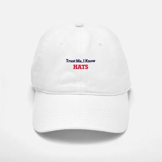 Trust Me, I know Hats Baseball Baseball Cap