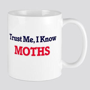 Trust Me, I know Moths Mugs