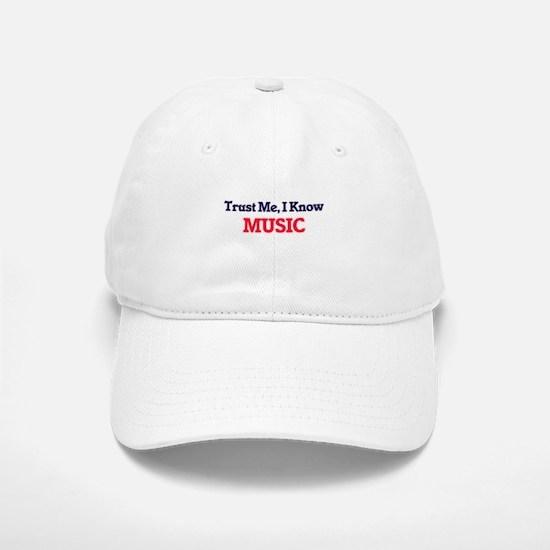 Trust Me, I know Music Baseball Baseball Cap