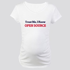 Trust Me, I know Open Source Maternity T-Shirt