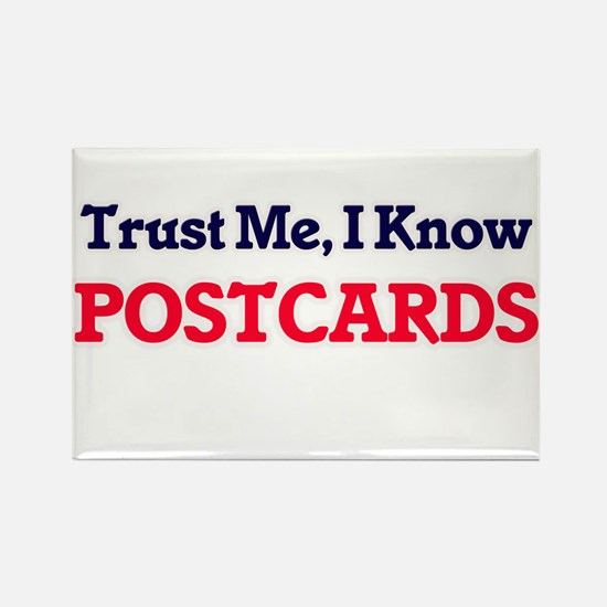 Trust Me, I know Postcards Magnets