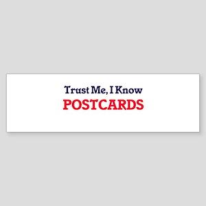 Trust Me, I know Postcards Bumper Sticker