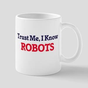 Trust Me, I know Robots Mugs