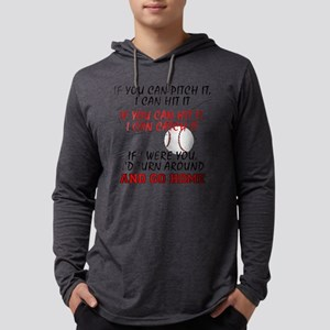 If You Can Pitch It... Long Sleeve T-Shirt