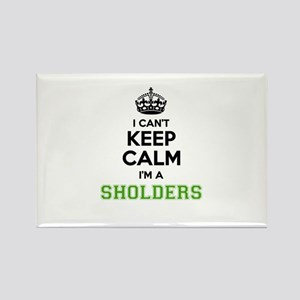 SHOLDERS I cant keeep calm Magnets
