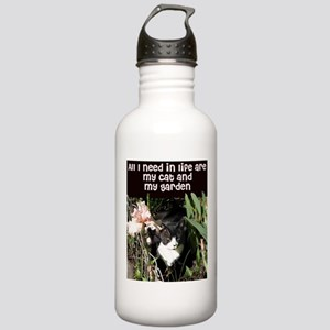 all I need are my cat and my garden Water Bottle