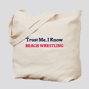 Trust Me, I know Beach Wrestling Tote Bag
