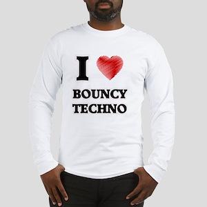 I Love Bouncy Techno Long Sleeve T-Shirt