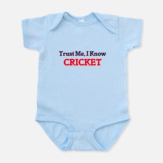 Trust Me, I know Cricket Body Suit