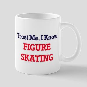 Trust Me, I know Figure Skating Mugs