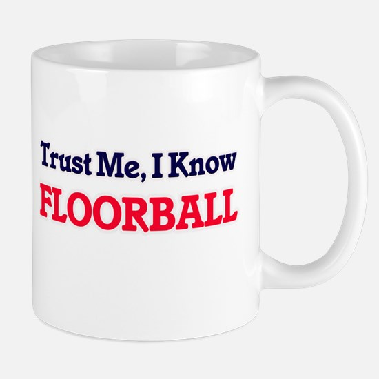 Trust Me, I know Floorball Mugs