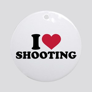 I love shooting Round Ornament