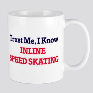 Trust Me, I know Inline Speed Skating Mugs